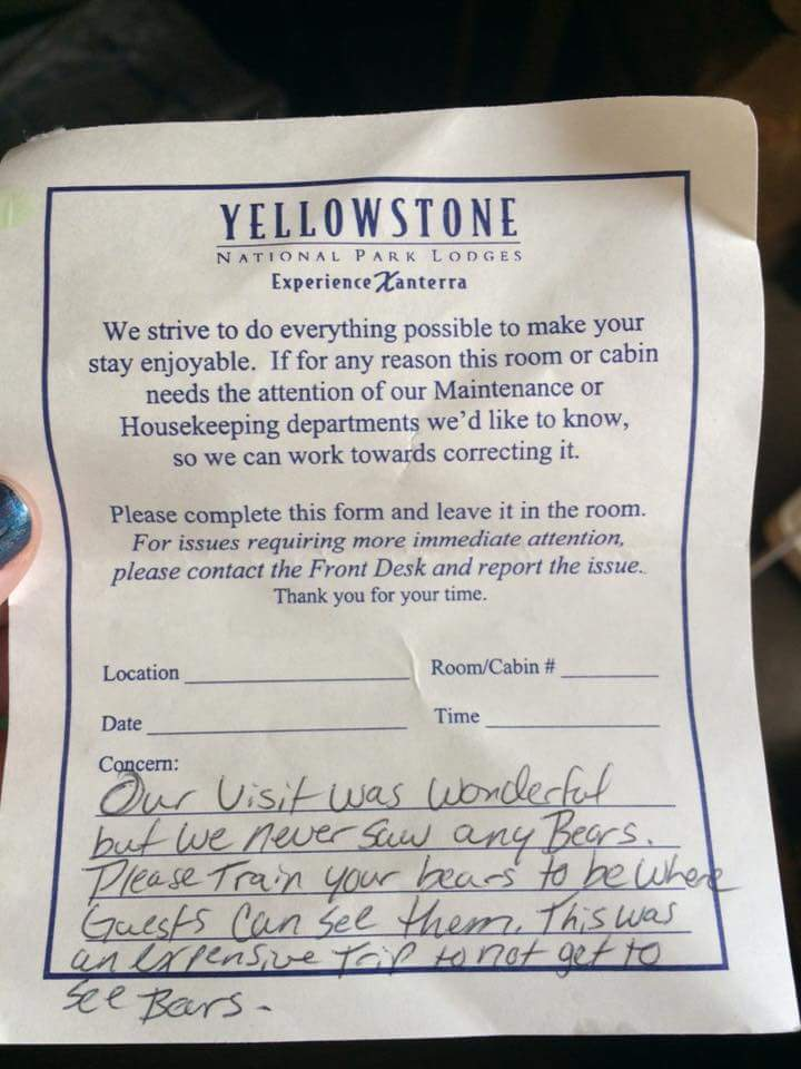 This picture of a complaint form supposedly left at one of Yellowstone's front desks has been making the rounds on Reddit and Imgur since it was posted August 25.